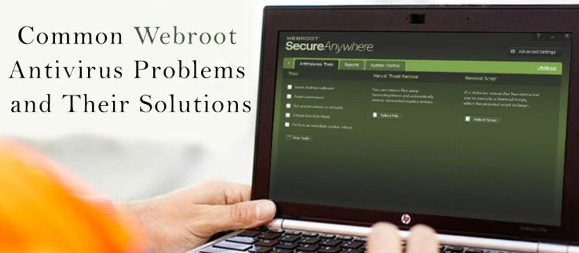 Issues on your computer caused by Webroot and its troubleshooting